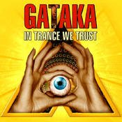 Gataka - In Trance We Trust (2005) [FLAC] Download