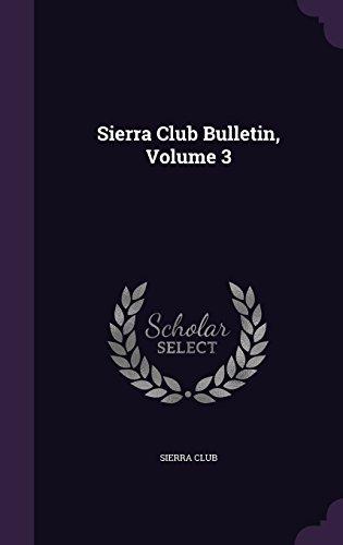 Sierra Club Bulletin, Volume 3