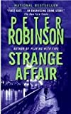 Strange Affair (0060544341) by Robinson, Peter