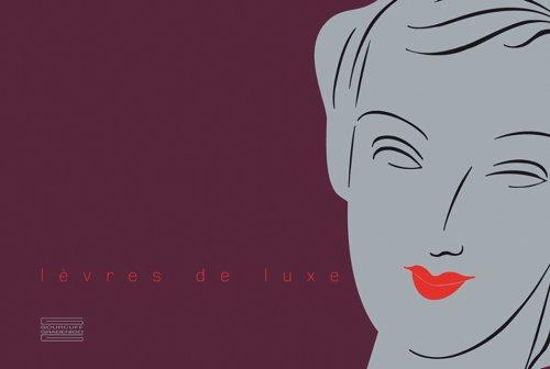 Lèvres de luxe : Edition bilingue français-anglais