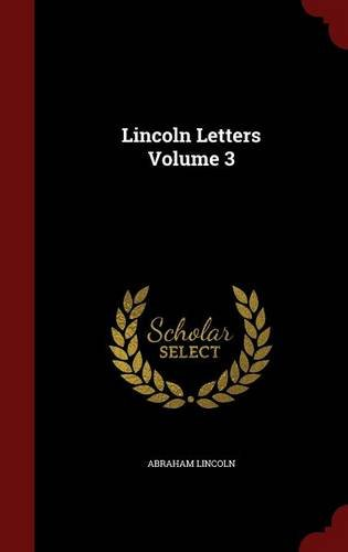 Lincoln Letters Volume 3
