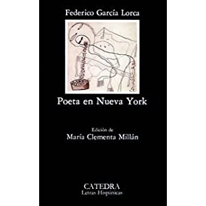 Poeta en Nueva York Garcia Lorca, Federico and Maria Clementa Millan