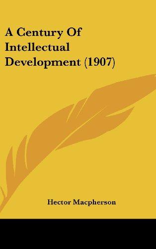 A Century of Intellectual Development (1907)