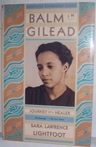 Balm in Gilead: Journey of a Healer (Radcliffe Biography...