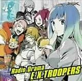 ラジオドラマ エクストルーパーズ