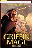 img - for The Griffin Mage Trilogy Omnibus (Lord of the Changing Winds, Land of the Burning Sands, Law of the Broken Earth) (Griffin Mage) by Rachel Neumeier (2011) Hardcover book / textbook / text book