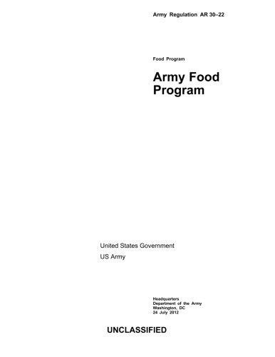 Army Regulation  AR 30-22  Army Food Program   24 July 2012 PDF