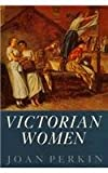 img - for Victorian Women book / textbook / text book