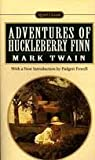 The Adventures of Huckleberry Finn: Tom Sawyers Comrade (Signet Classic)