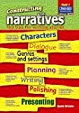 img - for Constructing Narratives: Bk. 1: Top Tips for Writing Stories book / textbook / text book