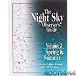 The Night Sky Observers Guide: Sring...