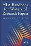 Gibaldis MLA Handbook for Writers (MLA Handbook for Writers of Research Papers 7th Edition by Joseph Gibaldi (Paperback - Mar 9, 2009))