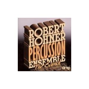 Robert Hohner Percussion Ensemble -  The Gamut