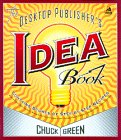 The Desktop Publishers Idea Book, Second Edition