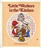 Little Workers in the Kitchen