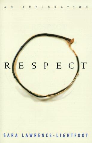 Respect, SARA LAWRENCE-LIGHTFOOT
