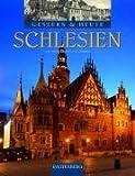 Schlesien. Gestern & Heute (Rautenberg) title=
