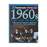 img - for 1960s: The Age of Rock (20th Century Music) book / textbook / text book