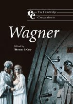 The Cambridge Companion to Wagner Hardback (Cambridge Companions to Music)