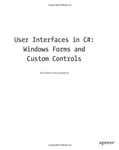 User Interfaces in C#: Windows Forms and Custom Controls