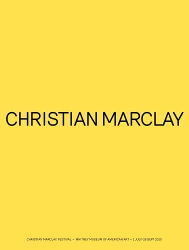 Christian Marclay: Festival (Whitney Museum of American Art)