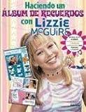 Album de Recuerdos - Lizzie Macguire (Spanish Edition)