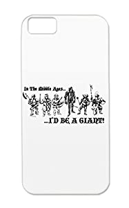 Tearproof Short Cartoon Knight Funny Medieval Tall Funny Protective Hard Case For Iphone 5c Black In The Middle Ages...ID BE A GIANT
