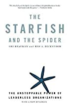 The Starfish and the Spider : The…