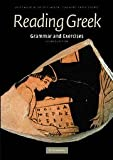Reading Greek: Grammar and Exercises (0521698529) by Joint Association of Classical Teachers