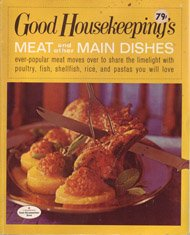 Good Housekeeping'S, Vol. 6: Meat And Other Main Dishes