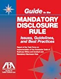 Guide to the Mandatory Disclosure Rule: Issues, Guideline and Best Practices