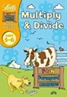 Multiply and Divide Age 5-6 (Letts Fun Farmyard Learning)