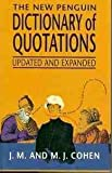 The New Penguin Dictionary of Quotations (0670829528) by Unknown