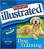 img - for Maran Illustrated Dog Training by maranGraphics Development maranGraphics Development Group, MaranGraphics Development Group book / textbook / text book