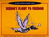 A Book About Feeling Angry, Seemor's Flight to Freedom