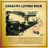 UDAGAWA LOVERS ROCK