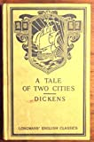 Charles Dickens' A Tale of Two Cities (Longmans' English Classics)