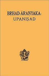 Brihad-Aranyaka Upanishad par �mile Senart