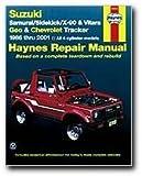 Haynes Suzuki Samurai Sidekick X-90 and Vitara Geo/Chevrolet Tracker (86 - 01) Manual