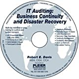 IT Auditing: Business Continuity and Disaster Recovery