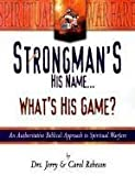 img - for Strongmans His Name Whats His Game by ROBESON JERRY (1/1/2000) book / textbook / text book