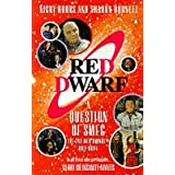 "A Question of Smeg: 2nd ""Red Dwarf"" Quiz Bookby Nicky Hooks"