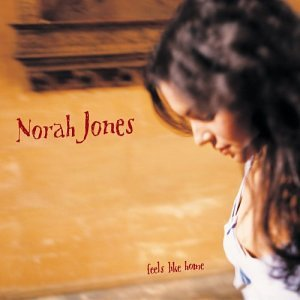 Norah Jones-- Feels Like Home