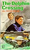 The Dolphin Crossing (0140304576) by Jill Paton Walsh