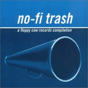 No-Fi Trash: Floppy Cow Records (New York Trash Cd compare prices)