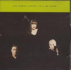 Human League - Tell Me When (UK CD-S 1) - Zortam Music