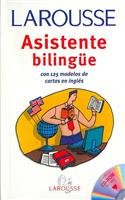 Asistente Bilingue / Bilingual Assistant: Con 125 Modelos De Cartas En Ingles (Spanish Edition)
