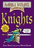 Knights (Horrible Histories Handbooks) Terry Deary