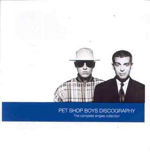 Pet Shop Boys - Discography: The Complete Singles Collection - Zortam Music