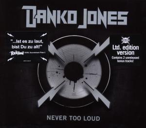 Danko Jones - Never Too Loud (Limited Edition) - Zortam Music
